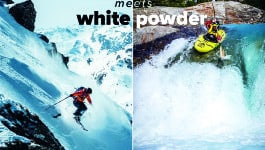 WHITEWATER MEETS WHITE POWDER